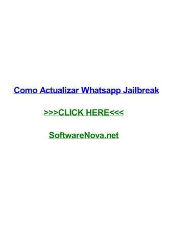 Como Actualizar Whatsapp Jailbreak By Patriciaxivby Issuu