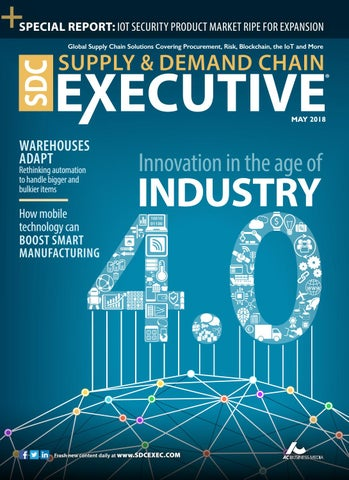 Supply & Demand Chain Executive May 2018 by Supply+Demand Chain/Food
