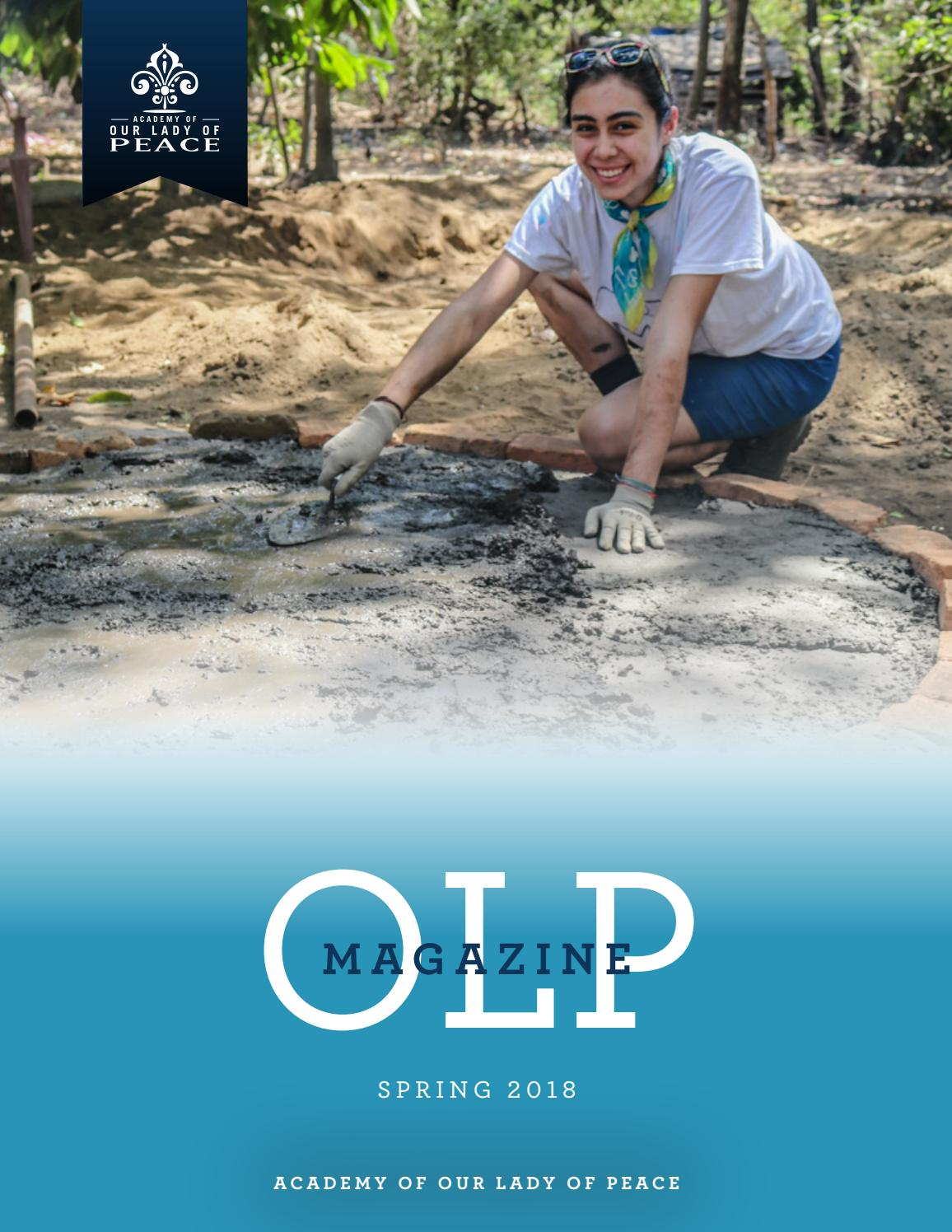 2018 Spring OLP Magazine by Academy of Our Lady of Peace - issuu