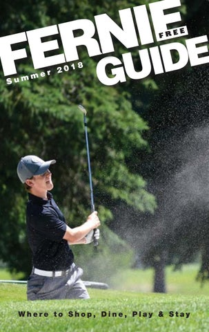 Fernie summer guide 2018 by the free press fernie issuu page 1 fandeluxe Image collections