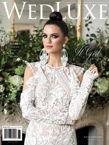 ee25ff1336c37 WedLuxe Magazine Winter/Spring 2018 Toronto, Canada *DIGITAL EDITION ...