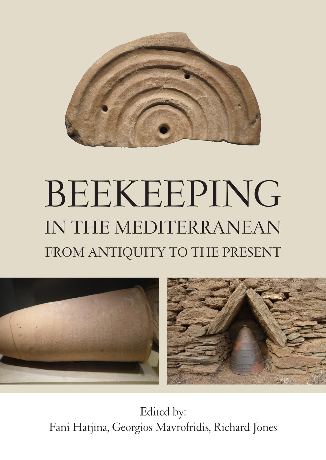 Beekeeping in the Mediterranean- From Antiquity to the