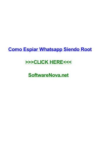 Como Espiar Whatsapp Siendo Root By Allisonjsylv Issuu