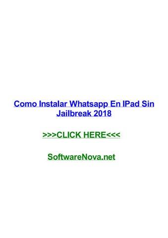Como Instalar Whatsapp En Ipad Sin Jailbreak 2018 By Timwiry