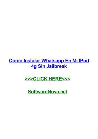 Como Instalar Whatsapp En Mi Ipod 4g Sin Jailbreak By