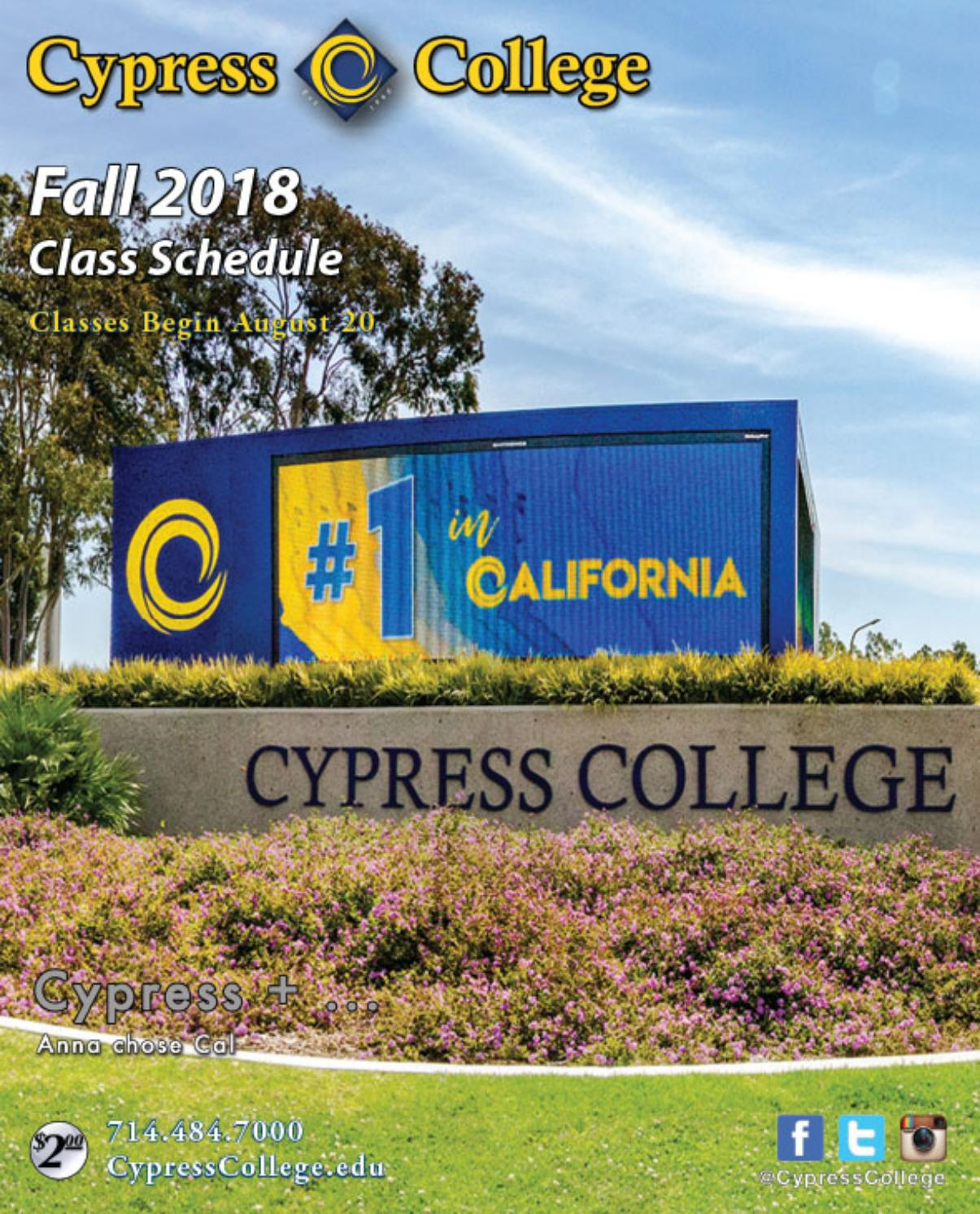 Cypress College Fall 2018 Class Schedule by Cypress College - issuu