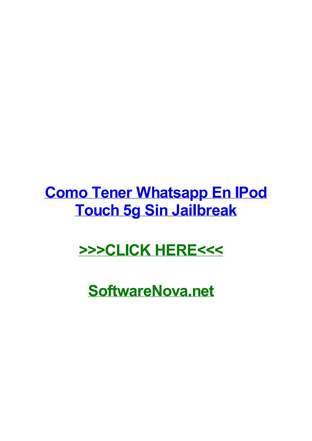 Como Tener Whatsapp En Ipod Touch 5g Sin Jailbreak By