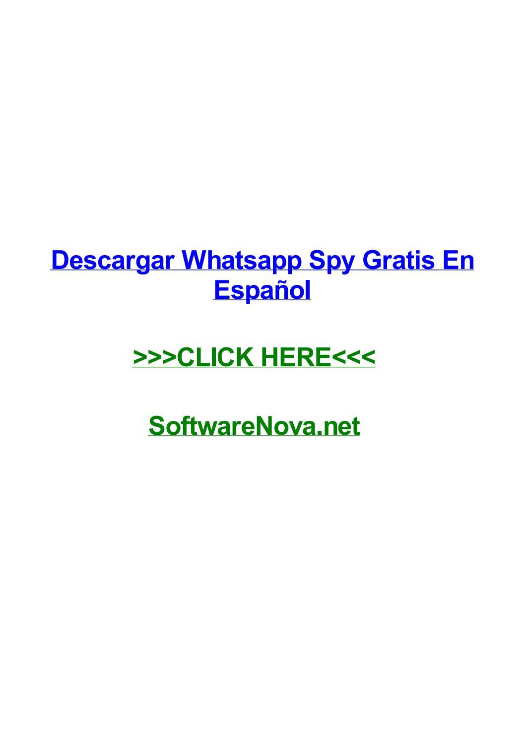 Descargar Whatsapp Spy Gratis En Espaгol By Trevermmgsv Issuu
