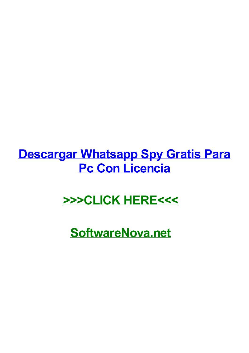 Descargar Whatsapp Spy Gratis Para Pc Con Licencia By