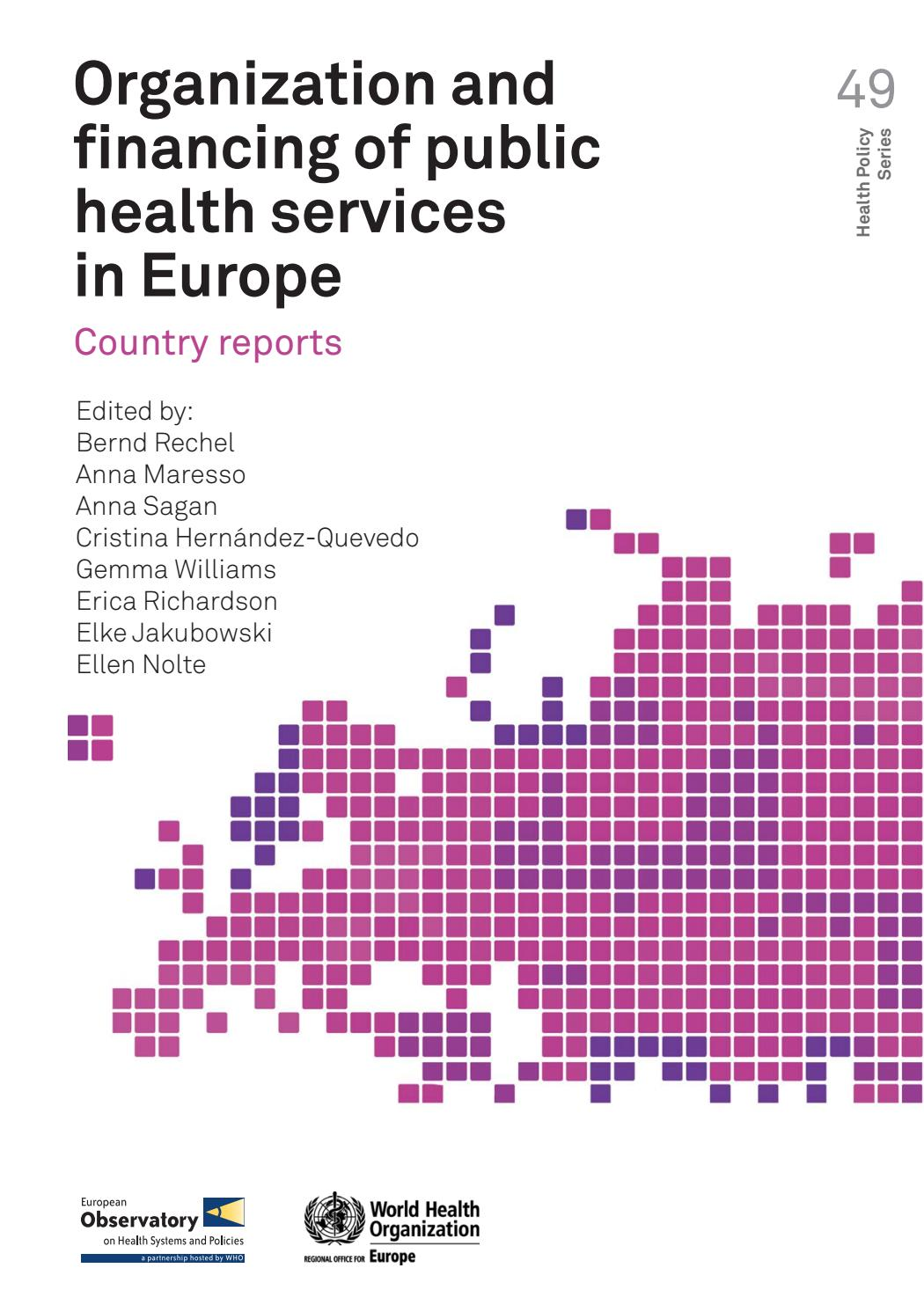 Organization and financing of public health services in europe country reports 2018 by world health organization regional office for europe issuu