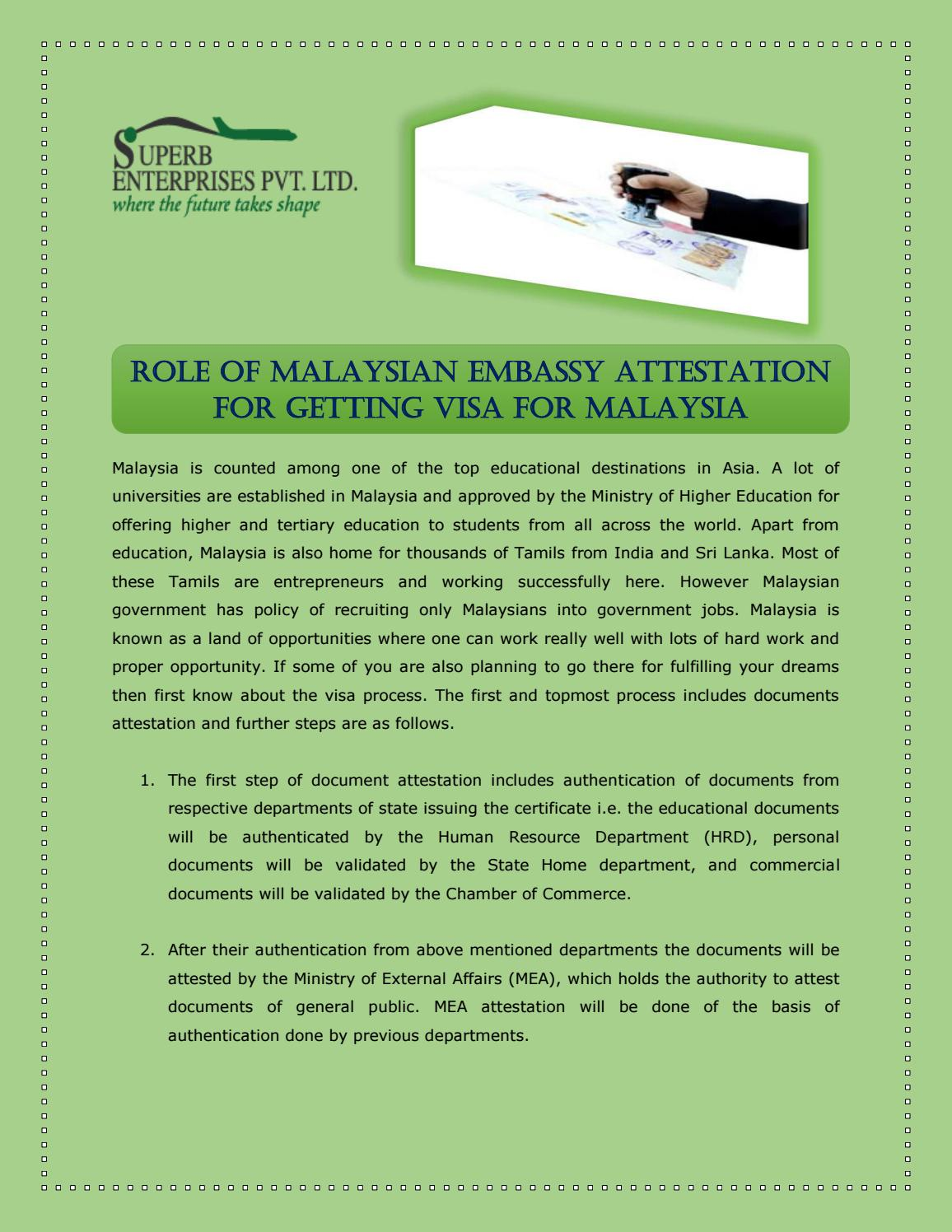 Role Of Malaysian Embassy Attestation For Getting Visa For Malaysia By Superb Enterprises Issuu