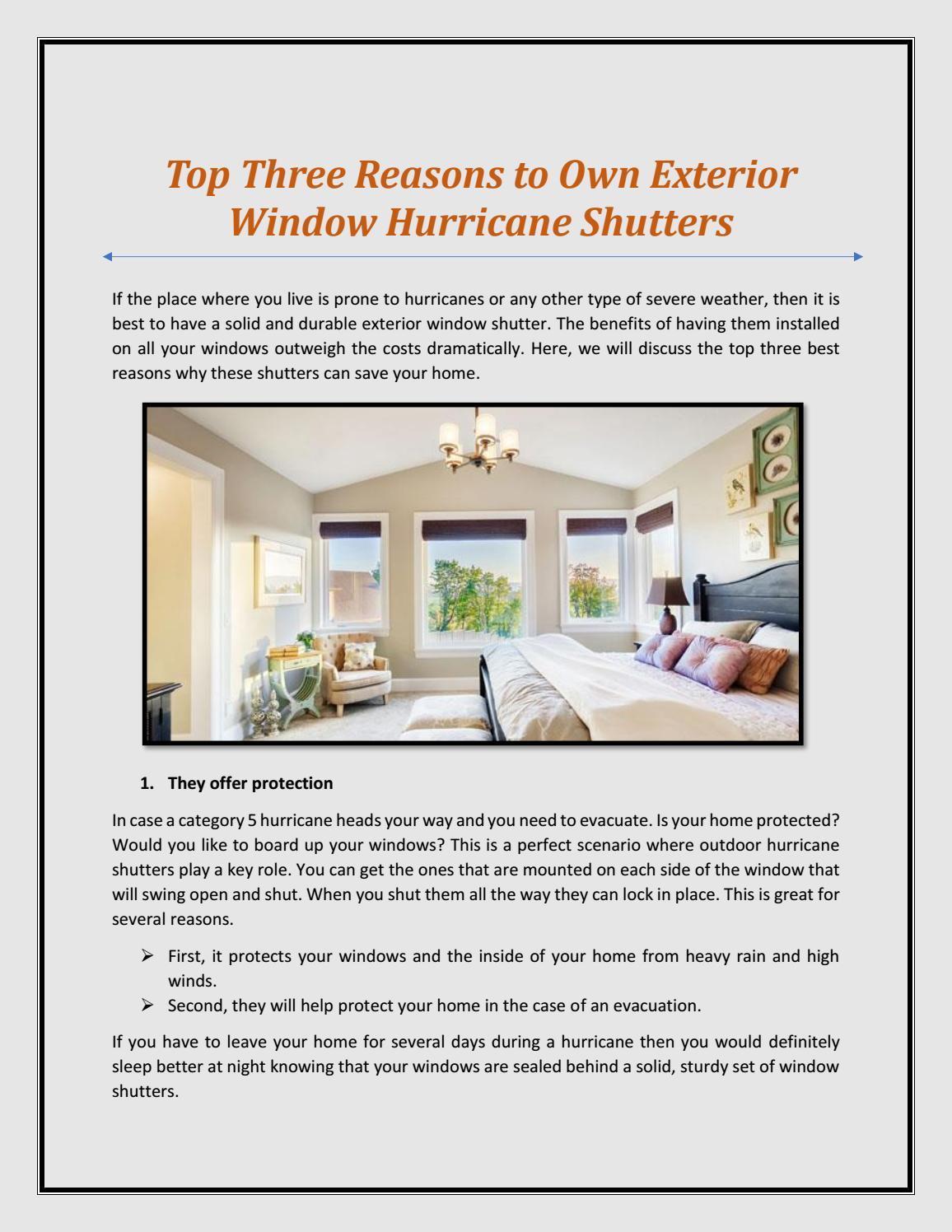 Top Three Reasons To Own Exterior Window Hurricane Shutters