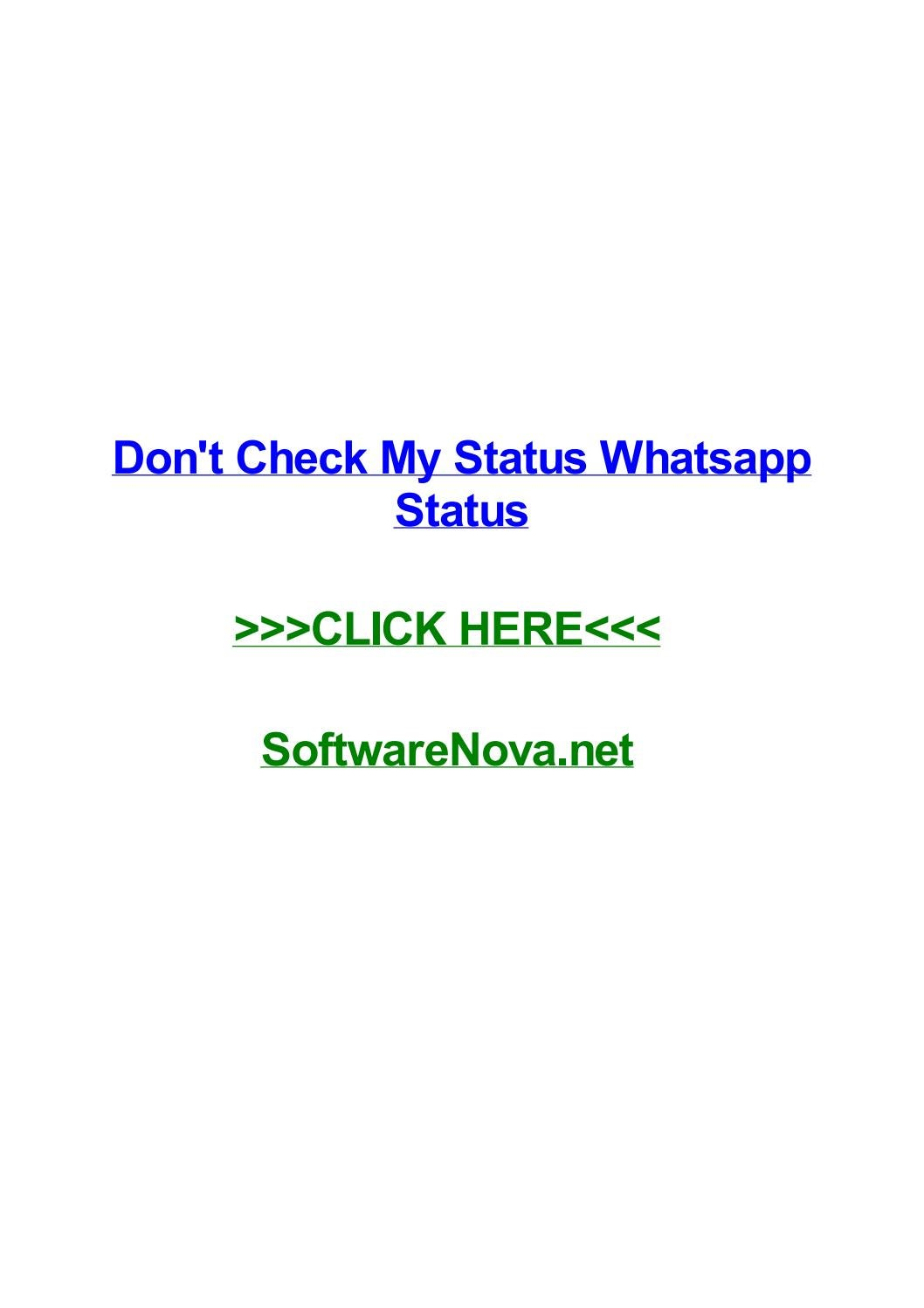 Dont Check My Status Whatsapp Status By Nikkirthea Issuu
