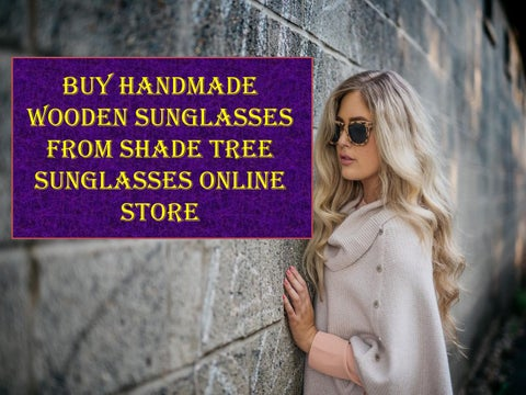 b9cefd81d69b Buy handmade wooden sunglasses from shade tree sunglasses online ...