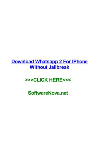 Download whatsapp 2 for iphone without jailbreak by laurenaacg issuu 2 for iphone without jailbreak rochester hills how to retrieve deleted text messages on iphone using itunes how to change iphone voicemail greeting m4hsunfo