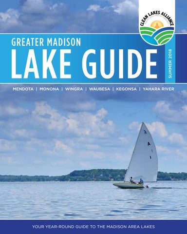 Walking By Wingra Creek In Snow >> Greater Madison Lake Guide Summer 2018 By Clean Lakes Alliance Issuu