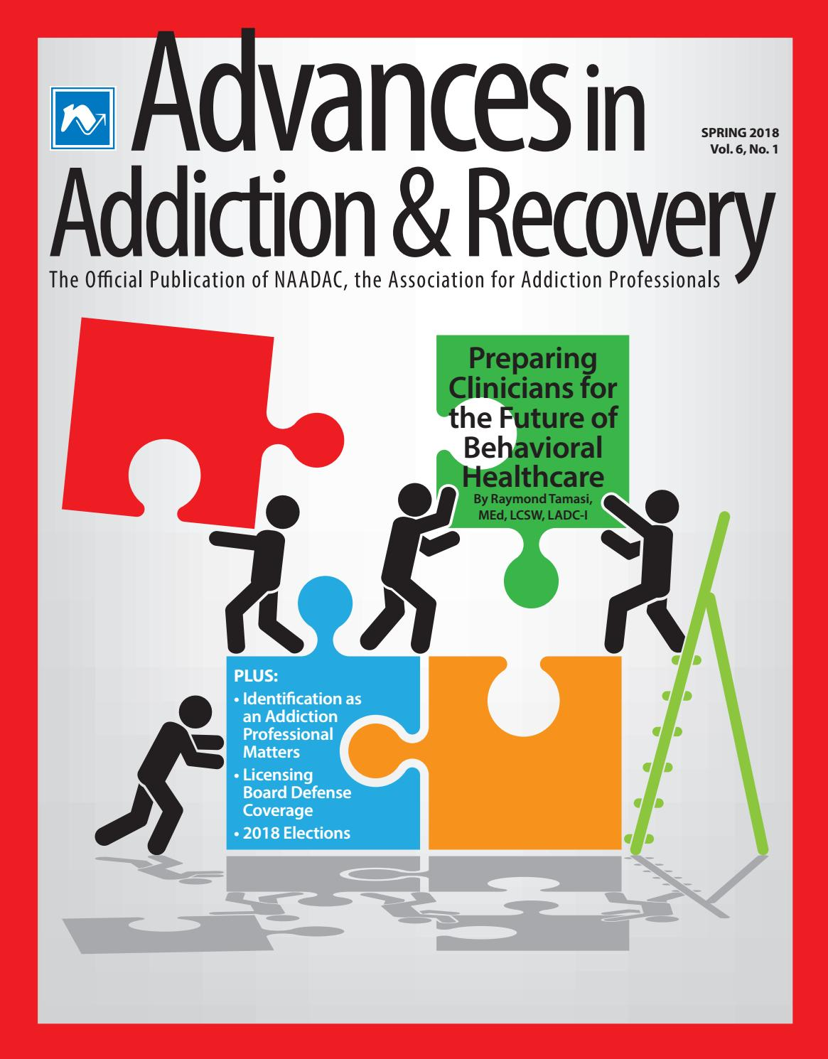 Advances in Addiction & Recovery (Spring 2018) by NAADAC, the Association  for Addiction Professionals - issuu