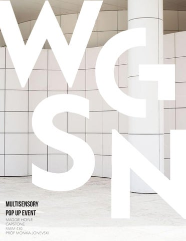 WGSN Multisensory Event by Maggie Hoyle - issuu