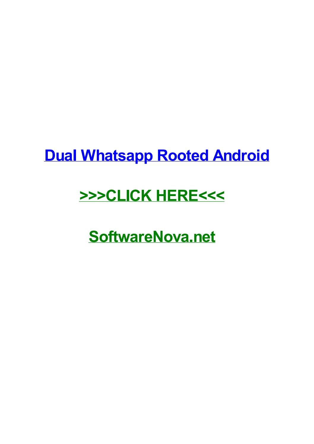 Dual whatsapp rooted android by tashayoth - issuu