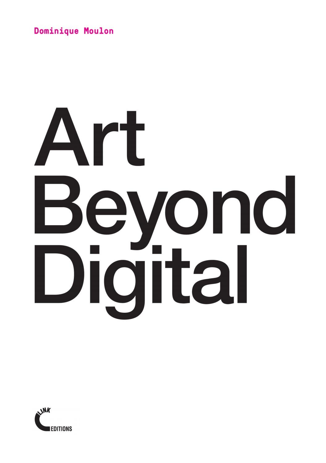 36c17d18ab Art Beyond Digital by Link Editions - issuu