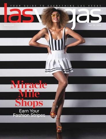 59d929a4d1 2018-05-20 - Las Vegas Magazine by Greenspun Media Group - issuu