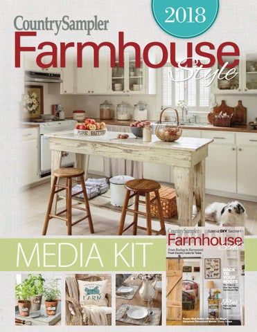 2018 Mediakit Farmhouse By Countrysampler Issuu