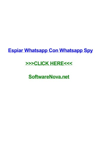 Whatsapp espia Para PC, Android, iPhone y tablets