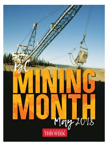 BC Mining Month by KamloopsThisWeek - issuu