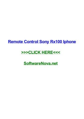 Remote control sony rx100 iphone by kelvinhudf - issuu