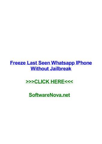 Freeze last seen whatsapp iphone without jailbreak by derekzpchq ...