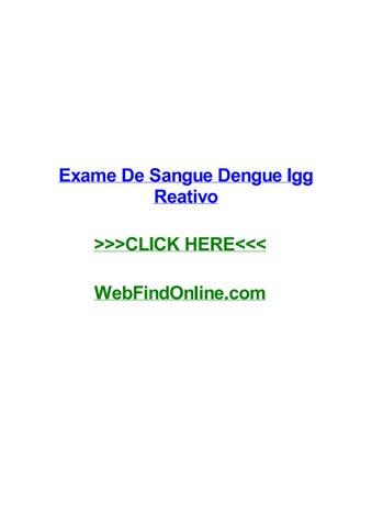 exame de sangue dengue igg reativo by carrieavlfq issuu