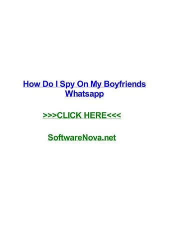 How can i spy on my boyfriend