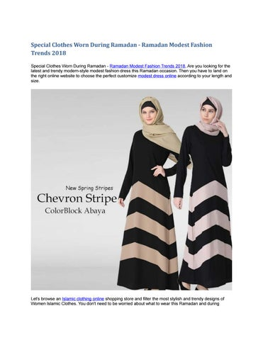 10bdf7065d74 Special Clothes Worn During Ramadan - Ramadan Modest Fashion Trends 2018  Special Clothes Worn During Ramadan - Ramadan Modest Fashion Trends 2018,  ...
