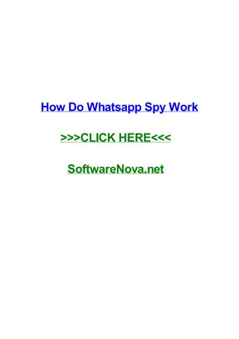 How do whatsapp spy work by richardnogo - issuu
