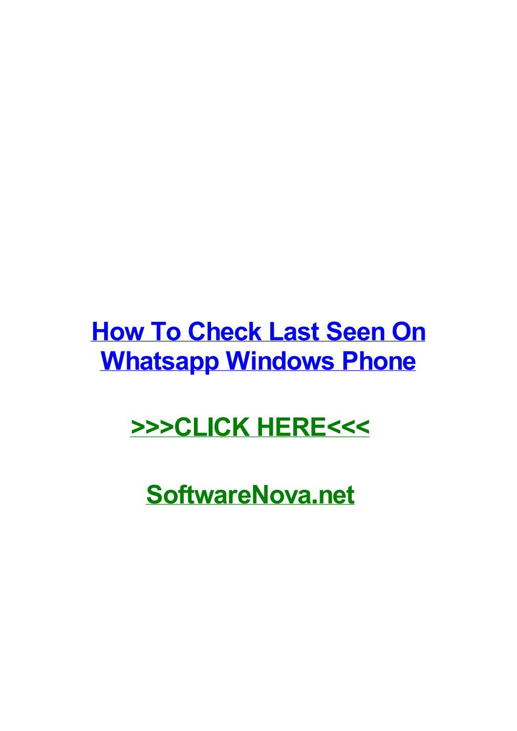 How To Check Last Seen On Whatsapp Windows Phone By Evaffvk