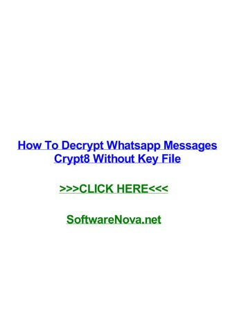 How to decrypt whatsapp messages crypt8 without key file by