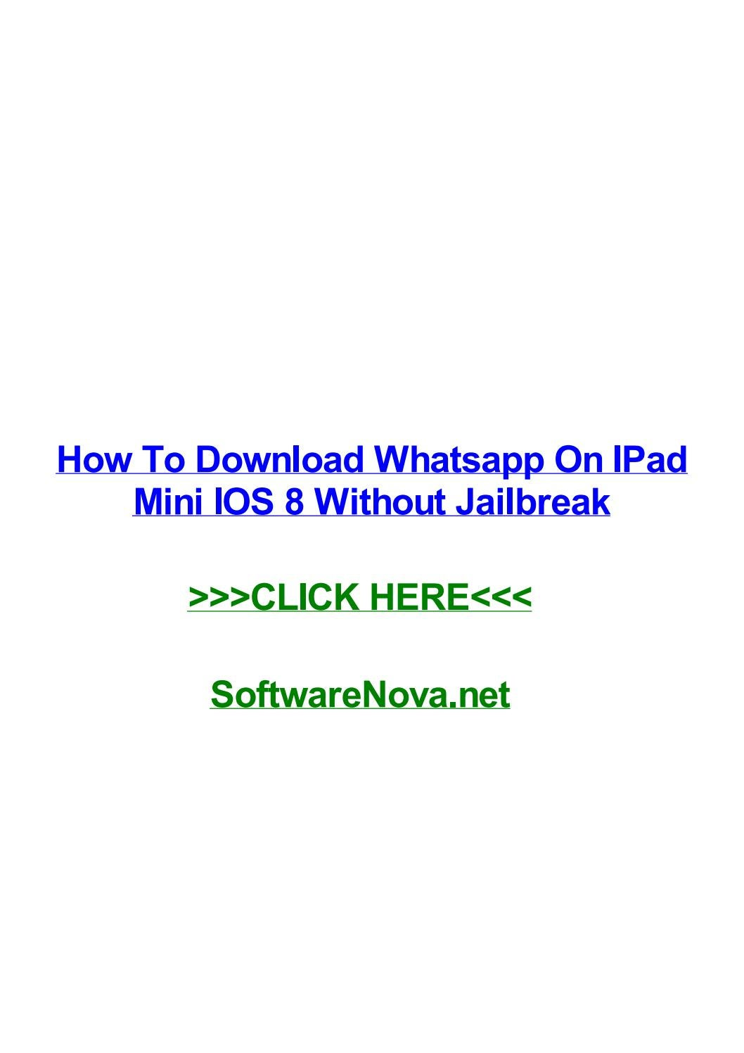How to download whatsapp on ipad mini ios 8 without
