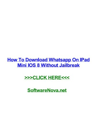 How to download whatsapp on ipad mini ios 8 without jailbreak by