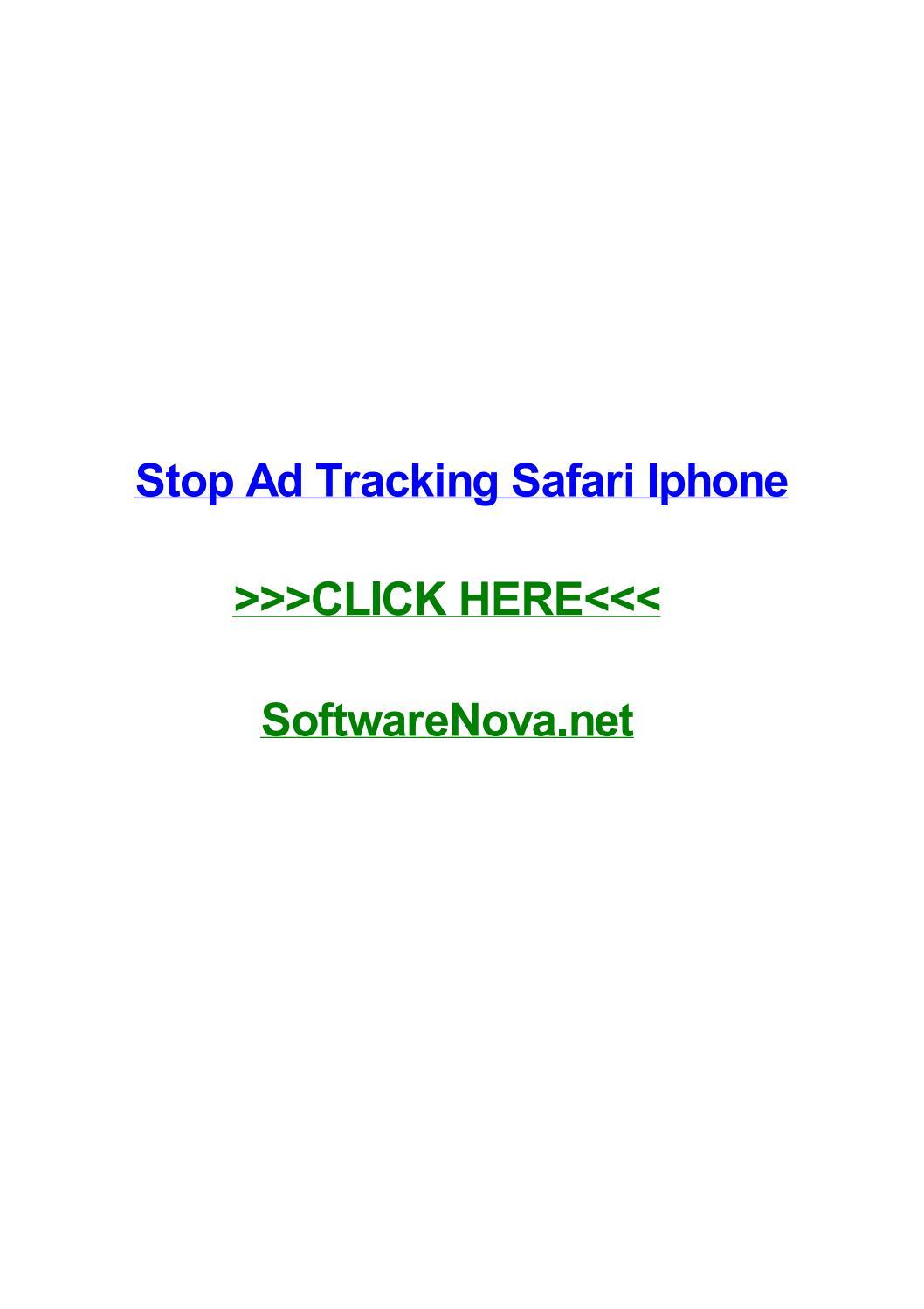 Stop ad tracking safari iphone by kimberlypnyb - issuu