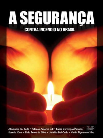 2a29f633e39 A seguranca contra incendio no brasil by Elisandro Borges - issuu
