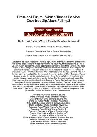 Drake And Future By Killareads Issuu