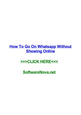 How to go on whatsapp without showing online by troykymx - issuu