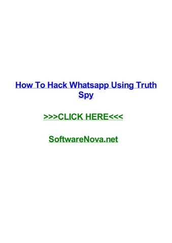 How to hack whatsapp using truth spy by erikfdlgu - issuu