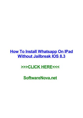 How to install whatsapp on ipad without jailbreak ios 8 3 by