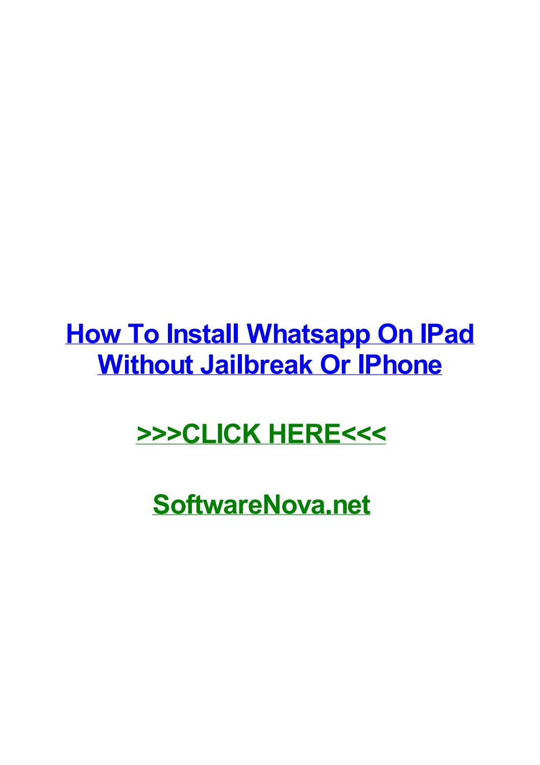 How to install whatsapp on ipad without jailbreak or iphone