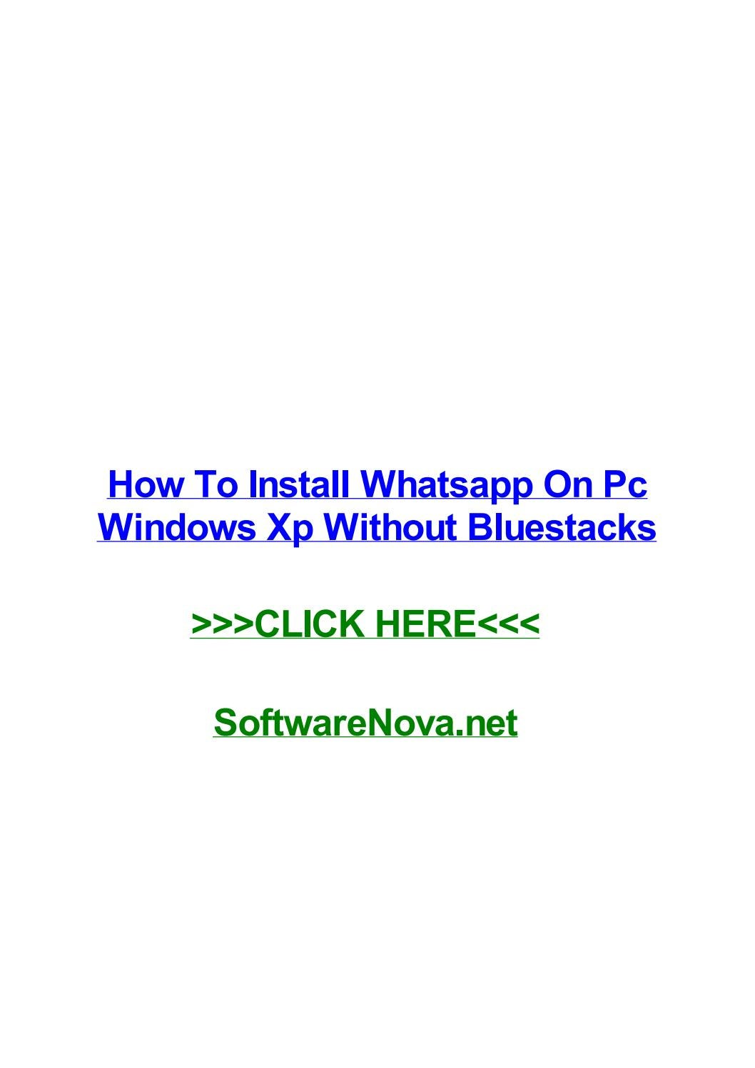How to install whatsapp on pc windows xp without bluestacks