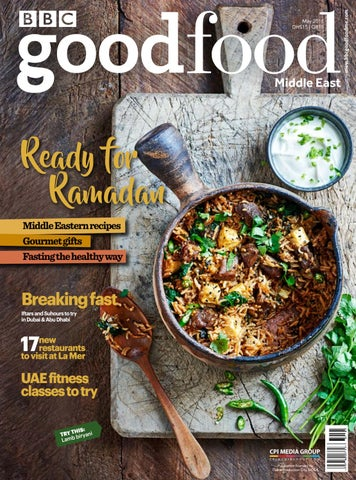 33ce0af46bb BBC Good Food ME - 2018 May by BBC Good Food Middle East - issuu