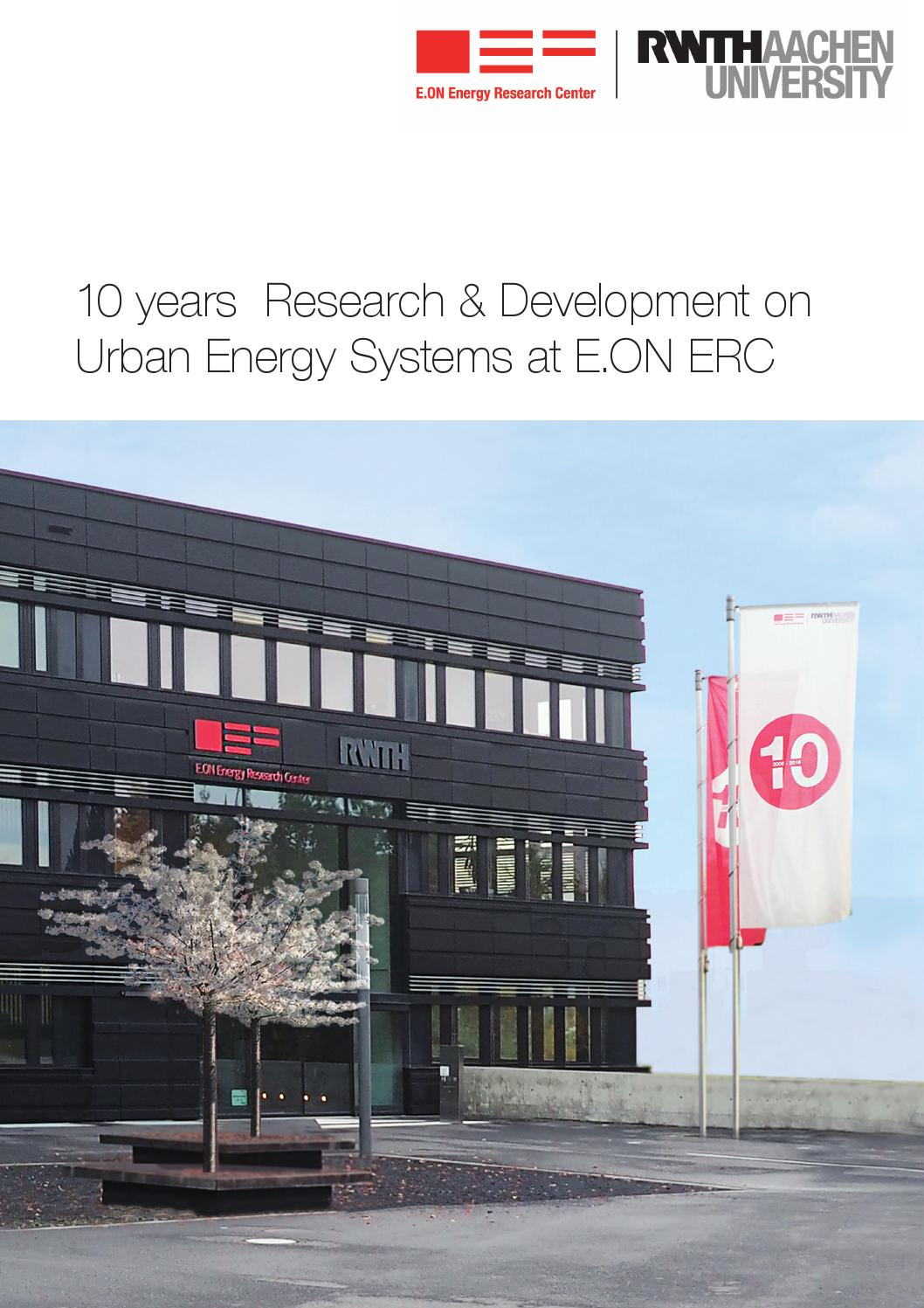 10 years Research & Development on Urban Energy Systems at E.ON ERC ...