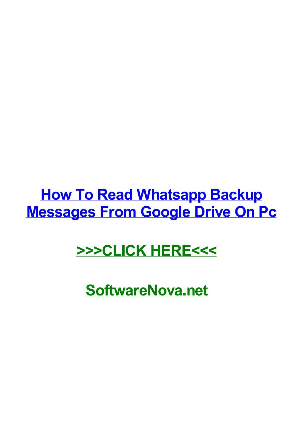 How to read whatsapp backup messages from google drive on pc