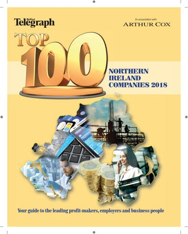 Top 100 Northern Ireland Companies 2018 by Belfast Telegraph - issuu